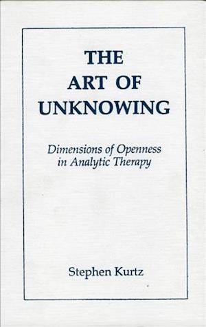The Art of Unknowing