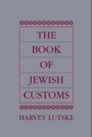 The Book of Jewish Customs