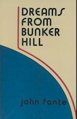 Dreams from Bunker Hill