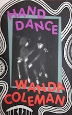 Hand Dance af Wanda Coleman
