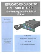 Educators Guide to Free Videos 2017-2018 (Educators Guide to Free Video ELEMENTARY)