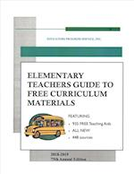 Elementary Teachers Guide to Free Curriculum Materials 2018-2019 (ELEMENTARY TEACHERS GUIDE TO FREE CURRICULUM MATERIALS)
