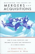 Mastering the Chaos of Mergers and Acquisitions