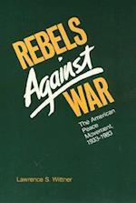 Rebels Against War
