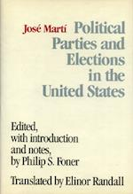 Political Parties and Elections in the United States af Jose Marti