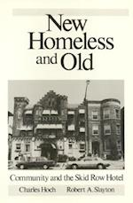 New Homeless and Old af Robert A. Slayton, Charles Hoch