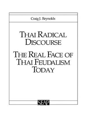 Bog, hardback Thai Radical Discourse af Craig J. Reynolds