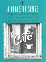 A Place of Sense af Michael Martone