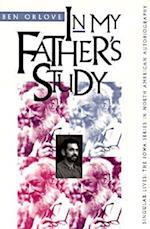 In My Father's Study af Ben Orlove, Benjamin S. Orlove