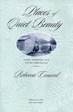 Places of Quiet Beauty (The American Land and Life)
