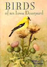 Birds of an Iowa Dooryard (Bur Oak Books)