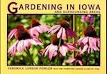 Gardening in Iowa and Surrounding Areas (A Bur Oak Original)