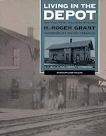 Living in the Depot (The American Land and Life)