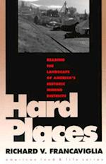 Hard Places (American Land and Life Series)