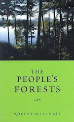 The People's Forests (The American Land and Life)