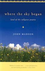 Where the Sky Began (Bur Oak Books)