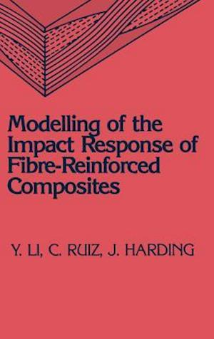 Modelling of the Impact Response of Fibre-Reinforced Composites