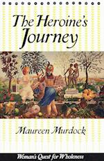 The Heroine's Journey af Maureen Murdock