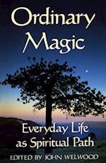 Ordinary Magic af John Welwood
