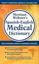 Merriam-Webster's Spanish-English Medical Dictionary / Diccionario Medico Espanol-Ingles Merriam-Weber