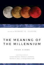 The Meaning of the Millennium (Spectrum Multiview Book)