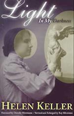 Light in My Darkness af Helen Keller