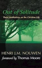 Out of Solitude af Henri J. M. Nouwen