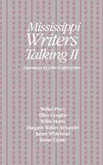 Mississippi Writers Talking II