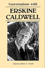 Conversations with Erskine Caldwell (Literary Conversations)