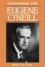 Conversations with Eugene O'Neill (Literary Conversations)