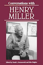 Conversations with Henry Miller (Literary Conversations)