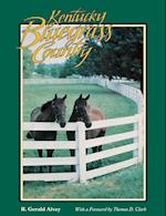 Kentucky Bluegrass Country (Folklife in the South Series)