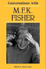 Conversations with M. F. K. Fisher (Literary Conversations)