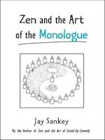Zen and the Art of the Monologue (Theatre Arts Book)