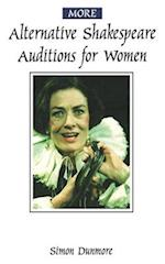 More Alternative Shakespeare Auditions for Women (Theatre Arts Routledge Paperback)