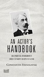An Actor's Handbook af Elizabeth Reynolds Hapgood, Konstantin Stanislavsky