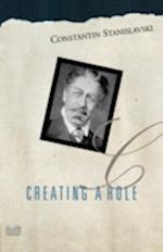 Creating a Role af Elizabeth Reynolds Hapgood, Konstantin Stanislavsky
