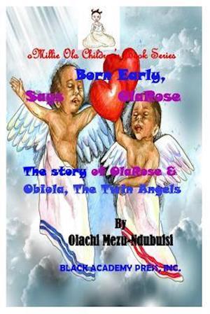 Bog, paperback Born Early, Says Olarose af Olachi Joy Mezu Ndubuisi