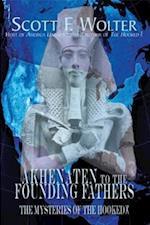 Akhenaten to the Founding Fathers