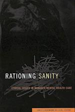 Rationing Sanity (Hastings Center Studies in Ethics Series)