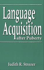 Language Acquisition after Puberty (Language Acquisition after Puberty)