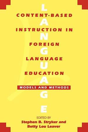 Content-Based Instruction in Foreign Language Education: Models and Methods