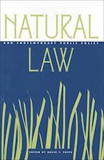 Natural Law and Contemporary Public Policy (Natural Law and Contemporary Public Policy)