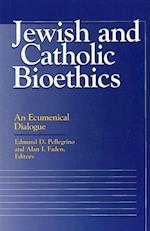 Jewish and Catholic Bioethics (Moral Traditions Series)