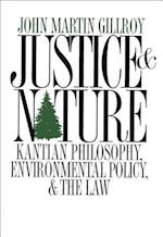 Justice and Nature (American Governance and Public Policy Series)