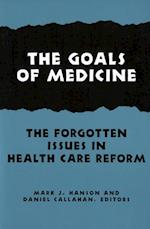 The Goals of Medicine (Hastings Center Studies in Ethics Series)