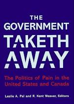 The Government Taketh Away (American Governance and Public Policy Series)