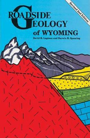 Bog, paperback Roadside Geology of Wyoming af David R. Lageson