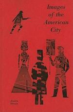 Images of the American City af Anselm L. Strauss