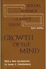The Growth of the Mind af Kurt Koffka